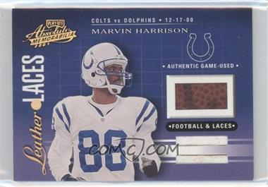 2001 Playoff Absolute Memorabilia - Leather & Laces - Combos #LL46 - Marvin Harrison /25