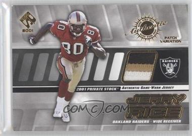 2001 Private Stock - Game-Worn Gear - Patch [Memorabilia] #113 - Jerry Rice /150