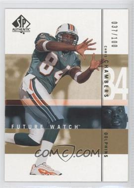 2001 SP Authentic - [Base] - Future Watch Rookies Gold #107 - Chris Chambers /100