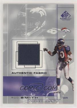 2001 SP Game Used Edition - Authentic Fabric #RS - Rod Smith