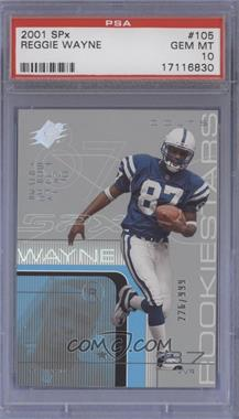 2001 SPx - [Base] #105.1 - Reggie Wayne (football in left hand) /999 [PSA 10]