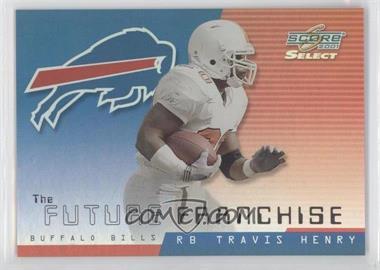 2001 Score Select - Future Franchise #FF-10 - Travis Henry, Eric Moulds /550