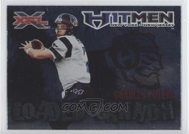 2001 Topps XFL - Loaded Cannon #7 - Charles Puleri