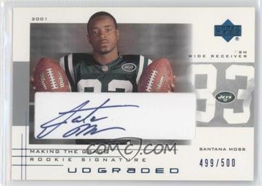 2001 UD Graded - [Base] - Making the Grade Rookie Signature #50 - Santana Moss /500