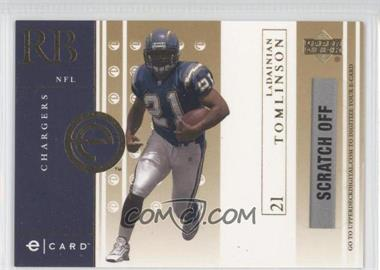 2001 Upper Deck - e-Cards - Unscratched #E-LT - LaDainian Tomlinson