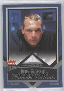 2002 Fleer Platinum - Platinum Portraits - Jerseys [Memorabilia] #PP/BU - Brian Urlacher