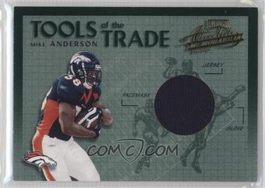 2002 Playoff Absolute Memorabilia - Tools of the Trade - Materials [Memorabilia] #TT-12 - Mike Anderson /150