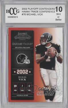 2002 Playoff Contenders - [???] #76 - Michael Vick /15 [ENCASED]
