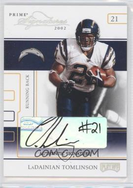 2002 Playoff Prime Signatures - [Base] - Authentic Signatures [Autographed] #44 - LaDainian Tomlinson /59