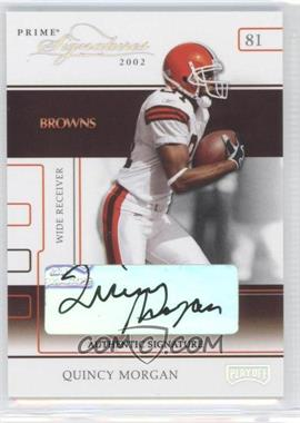 2002 Playoff Prime Signatures - [Base] - Authentic Signatures [Autographed] #46 - Quincy Morgan /160
