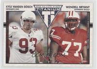 Wendell Bryant, Kyle Vanden Bosch #/275