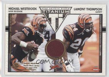2002 Private Stock Titanium - [Base] #114 - Michael Westbrook, Lamont Thompson /1100
