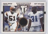 Takeo Spikes, Roy Williams /500