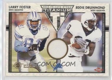 2002 Private Stock Titanium - [Base] #125 - Larry Foster, Eddie Drummond /1100