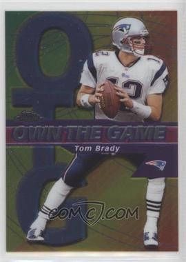 2002 Topps Chrome - Own the Game #OG7 - Tom Brady