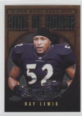 2002 Topps Chrome - Ring of Honor #RL35 - Ray Lewis
