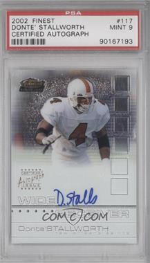2002 Topps Finest - [Base] #117 - Donte Stallworth /1200 [PSA 9]