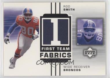 2002 Upper Deck - First Team Fabrics #FT-RS - Rod Smith