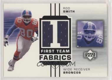 2002 Upper Deck - First Team Fabrics #FT-RS - Rod Smith [Noted]