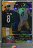 Tommy Maddox [Uncirculated]