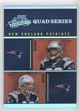 2003 Playoff Absolute Memorabilia - Quad Series #QS-8 - Troy Brown, Tom Brady, Deion Branch, Antowain Smith