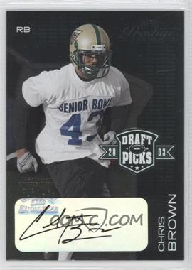 2003 Playoff Prestige - Draft Picks - Autographs #DP-8 - Chris Brown /50