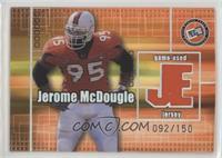 Jerome McDougle #/150