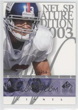 2003 SP Signature Edition - [Base] #144 - Keith Washington /750