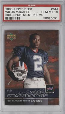 2003 Star Rookie Sportsfest - [Base] #WM - Willis McGahee [PSA 10]