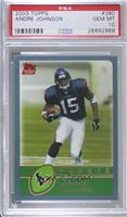 Andre Johnson [PSA 10 GEM MT]