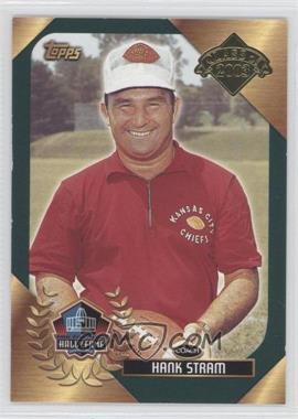 2003 Topps - Hall of Fame #HAST - Hank Stram