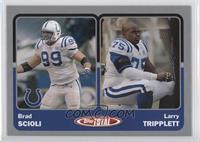 Brad Scioli, Larry Tripplett