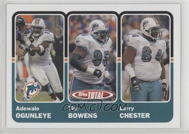 2003 Topps Total - [Base] #347 - Adewale Ogunleye, Tim Bowens, Larry Chester