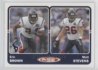 Eric Brown, Matt Stevens