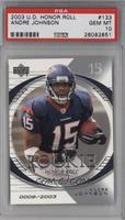 Andre Johnson [PSA 10 GEM MT] #/2,003
