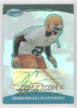 2004 Bowman's Best - [Base] - Green #146 - Adimchinobe Echemandu /499