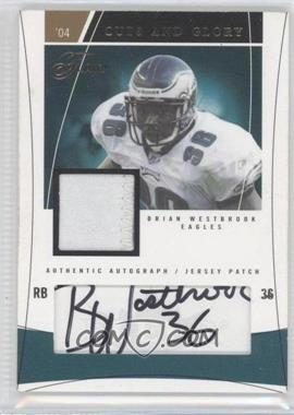 2004 Flair - Cuts and Glory - Gold #CAG-BW - Brian Westbrook /15