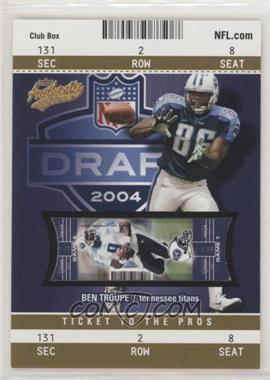 2004 Fleer Authentix - [Base] - Club Box Gold #101 - Ben Troupe /25