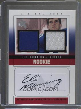 2004 Fleer E-X - Rookie Dual Jersey Autographs - Pewter #41 - Eli Manning /47