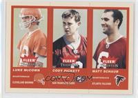 Luke McCown, Cody Pickett, Matt Schaub