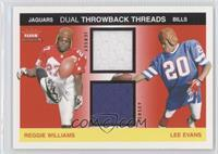 Reggie Williams, Lee Evans /100