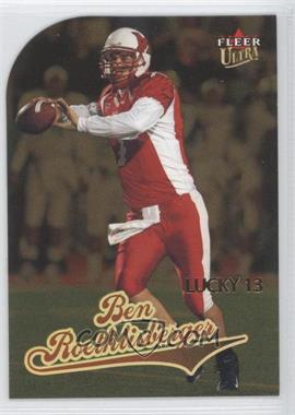 2004 Fleer Ultra - [Base] - Gold Medallion #213 - Ben Roethlisberger