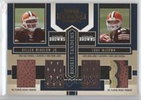 Luke McCown, Kellen Winslow Jr. /50