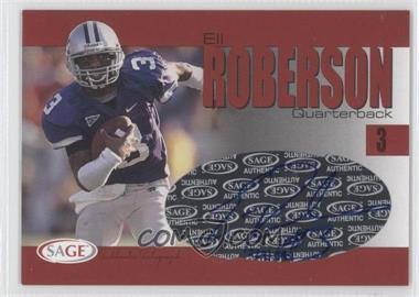 2004 SAGE - Autographs - Red #A33 - Eli Roberson /999