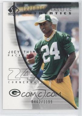 2004 SP Authentic - [Base] #129 - Joey Thomas /1199