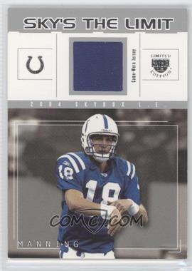 2004 Skybox L.E. - Sky's the Limit - Silver Jerseys [Memorabilia] #SL-PM - Peyton Manning /99