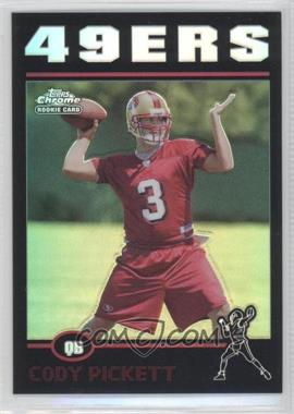 2004 Topps Chrome - [Base] - Black Refractor #10 - Cody Pickett /100