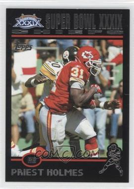 2004 Topps Super Bowl XXXIX Card Show - [Base] - Black #7 - Priest Holmes /199