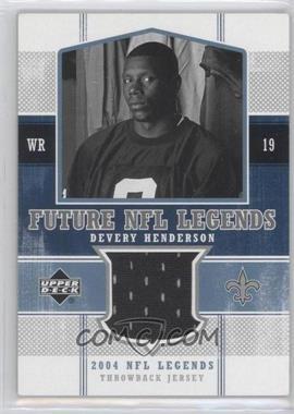 2004 Upper Deck NFL Legends - Future NFL Legends Throwbacks #FLT-DE - Devery Henderson