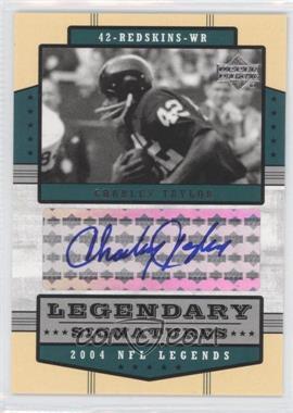 2004 Upper Deck NFL Legends - Legendary Signatures #LS-CT - Charley Taylor